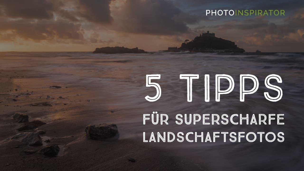 5 Tipps für scharfe Fotos